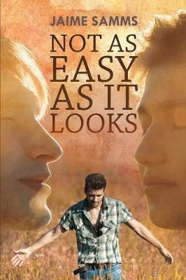 Not as Easy as It Looks (Paperback)