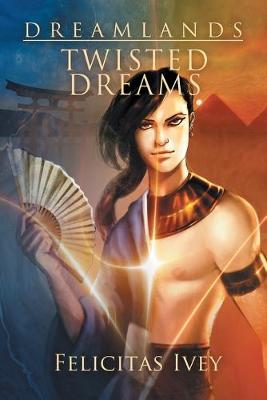 Twisted Dreams (Paperback)