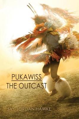 Pukawiss the Outcast (Paperback)