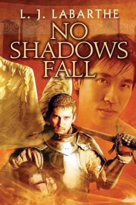 No Shadows Fall - Archangel Chronicles (Paperback)