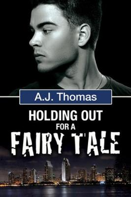 Holding Out for a Fairy Tale (Paperback)