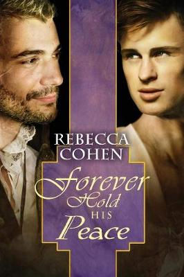 Forever Hold His Peace - Crofton Chronicles 3 (Paperback)