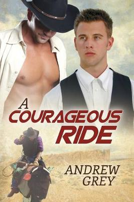 A Courageous Ride (Paperback)