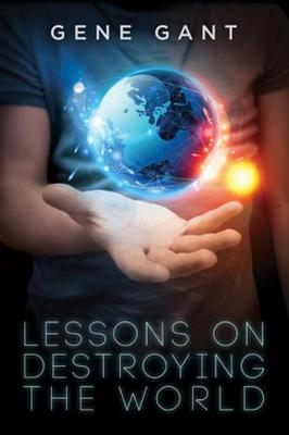 Lessons on Destroying the World (Paperback)
