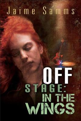 Off Stage: In the Wings (Paperback)