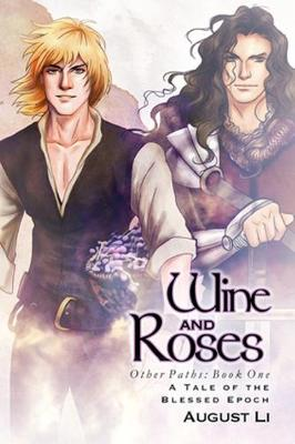 Wine and Roses - Blessed Epoch (Paperback)