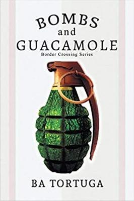 Bombs and Guacamole (Paperback)
