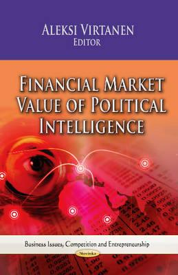 Financial Market Value of Political Intelligence (Paperback)