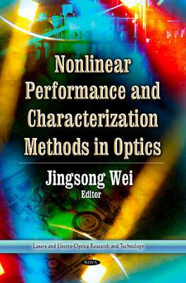 Nonlinear Performance & Characterization Methods in Optics (Hardback)