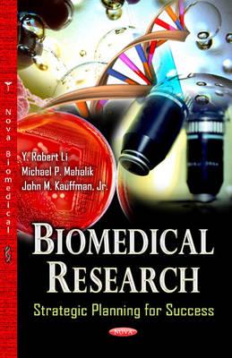 Biomedical Research: Strategic Planning for Success (Hardback)