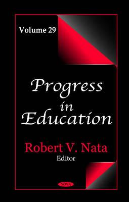 Progress in Education: Volume 29 (Hardback)