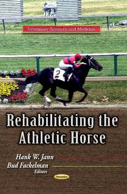 Rehabilitating the Athletic Horse (Paperback)
