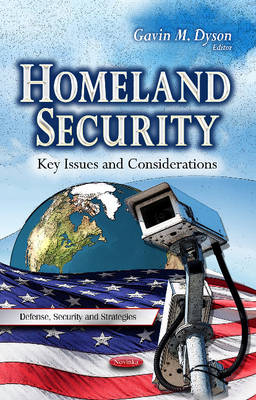 Homeland Security: Key Issues & Considerations (Paperback)
