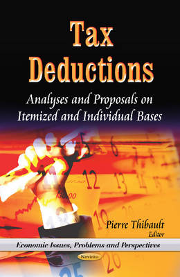 Tax Deductions: Analyses & Proposals on Itemized & Individual Bases (Paperback)