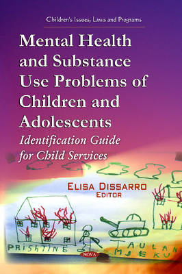 Mental Health & Substance Use Problems of Children & Adolescents: Identification Guide for Child Services (Hardback)
