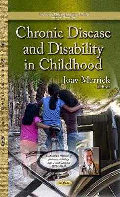 Chronic Disease & Disability in Childhood (Hardback)
