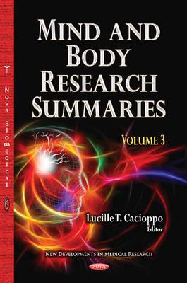 Mind & Body Research Summaries: Volume 3 (Hardback)