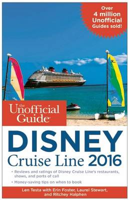 The Unofficial Guide to the Disney Cruise Line 2016 (Paperback)