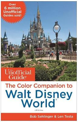 The Unofficial Guide: The Color Companion to Walt Disney World (Paperback)