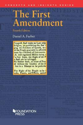 The First Amendment - Concepts and Insights (Paperback)