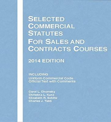 Selected Commercial Statutes for Sales and Contracts Courses 2014 - Selected Statutes (Paperback)