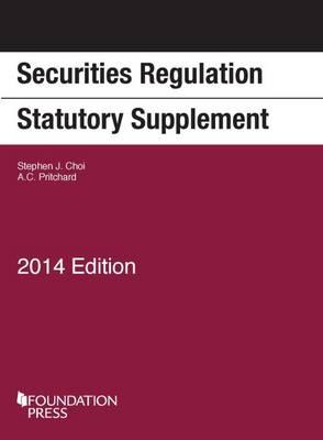 Securities Regulation Statutory Supplement - Selected Statutes (Paperback)