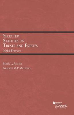 Selected Statutes on Trusts and Estates - Selected Statutes (Paperback)