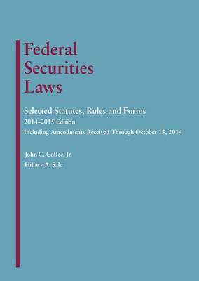 Federal Securities Laws: Selected Statutes, Rules and Forms - Selected Statutes (Paperback)