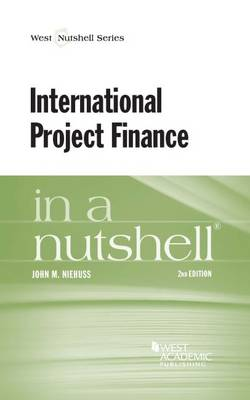 International Project Finance in a Nutshell - Nutshell Series (Paperback)