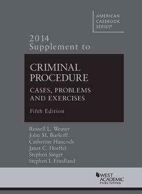 Criminal Procedure - American Casebook Series (Paperback)