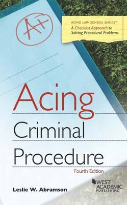 Acing Criminal Procedure - Acing Series (Paperback)