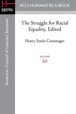 The Struggle for Racial Equality, Edited (Paperback)