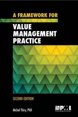 A framework for value management practice (Paperback)