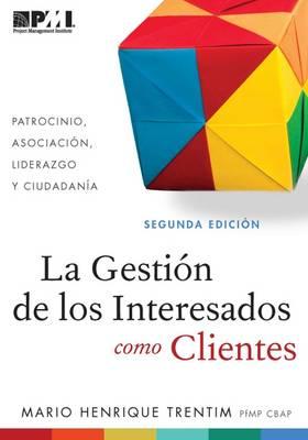 Gestion de los Interesados como Clientes (Spanish Edition) (Paperback)