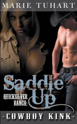 Quick Silver Ranch: Saddle Up (Paperback)