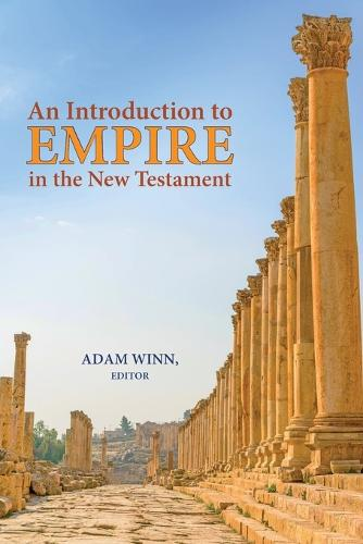 An Introduction to Empire in the New Testament (Paperback)
