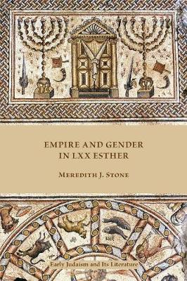 Empire and Gender in LXX Esther (Paperback)