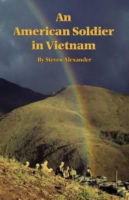 An American Soldier in Vietnam (Paperback)