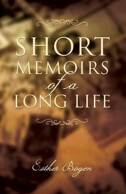 Short Memoirs of a Long Life (Paperback)