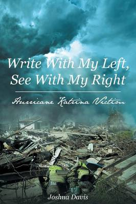 Write with My Left, See with My Right (Paperback)