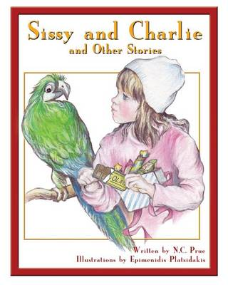 Sissy and Charlie, and Other Stories (Paperback)