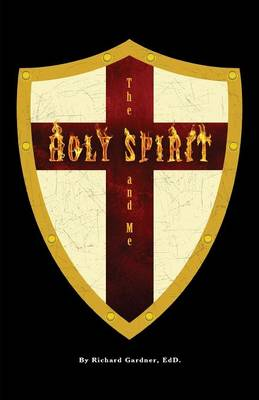 The Holy Spirit and Me (Paperback)