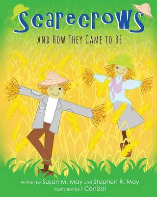 Scarecrows and How They Came to Be (Paperback)