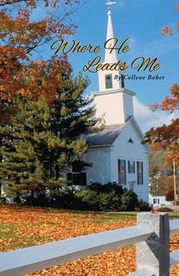 Where He Leads Me (Paperback)