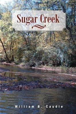 Sugar Creek (Paperback)