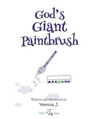 God's Giant Paintbrush (Paperback)