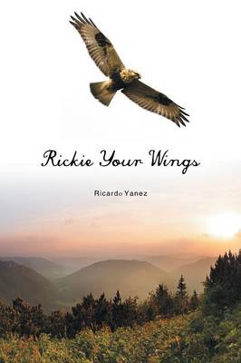 Rickie Your Wings (Paperback)