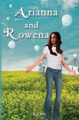 Rowena and Arianna (Paperback)