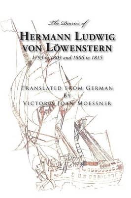 The Diaries of Hermann Ludwig Von Lowenstern (Paperback)