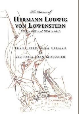 The Diaries of Hermann Ludwig Von Lowenstern (Hardback)
